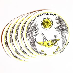 """O Strange Days"" 4"" Sticker"
