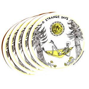 """""""O Strange Days"""" 4"""" Sticker"""