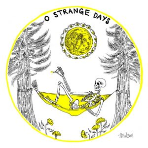 "O Strange Days 8.5×8.5"" Digital Fine Art Print"